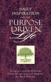 Daily Inspiration For the Purpose Driven� Life