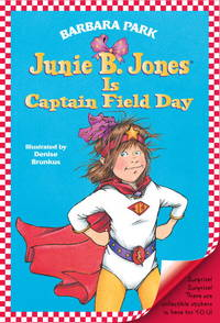 Junie B Jones Is Captain Field Day